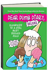 Dear Dumb Diary Dumbness Is a Dish Best Served Cold by Jim Benton (Hardcover)