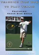 Teaching Kids How to Play Tennis DVD - with Coach Dick Gould 17 national titles