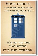 Doctor Who TARDIS - It's Not the Time That Matters It's The Person - NEW POSTER