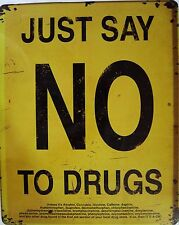 Just Say No To Drugs (metal sign)