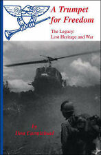 NEW A Trumpet for Freedom - The Legacy: Lost Heritage and War by Don Carmichael