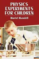 Physics Experiments for Children by Mandell, Muriel (Paperback book, 1968)