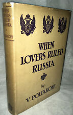 "1928 ""When Lovers Ruled Russia"" V. Poliakoff (Augur) First Edition in DJ!"