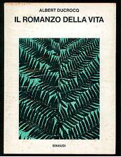 DUCROCQ ALBERT IL ROMANZO DELLA VITA EINAUDI 1976 SAGGI 566 SCIENZA EVOLUZIONE