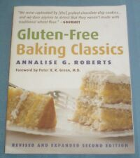 Gluten-Free Baking Classics by Annalise G. Roberts (2008, Paperback)