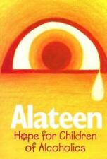 Alateen: Hope for Children of Alcoholics