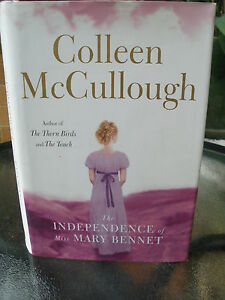 Colleen McCullough - The Independence of Miss Mary Bennet - Hard Cover - Signed