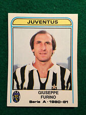 CALCIATORI 1980-81 80-1981 n 198 JUVENTUS FURINO , Figurina Sticker Panini NEW