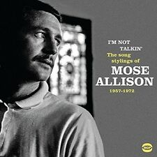 Mose Allison - I'm Not Talkin: Song Stylings Of Mose Allison [New CD] UK - Impor