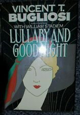 1987 LULLABY and GOOD NIGHT 1st Edition. Helter Skelter Author Vincent Bugliosi.