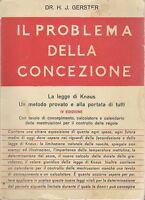 IL PROBLEMA DELLA CONCEZIONE del Dr H.J.Gerster 1958 metodo Knauss figli nascita