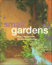 How to Plant the Perfect SMALL GARDENS Planting Guide IDEAS TIPS ADVICE Photos