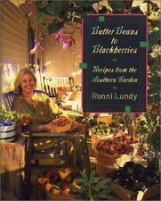 Butter Beans to Blackberries: Recipes from the Southern Garden-ExLibrary