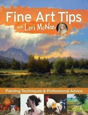Fine Art Tips : Painting Techniques and Professional Advice with Lori Mcnee...