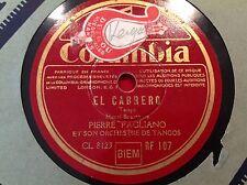 78 Rpm PIERRE PAGLIANO - El cabrero-  COLUMBIA RF 107 - TANGO