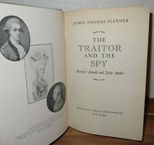 The Traitor & the Spy *Benedict Arnold & John Andre book by James Thomas Flexner