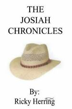 The Josiah Chronicles by Ricky Herring (2014, Paperback)