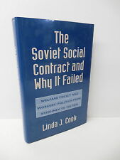 Soviet Social Contract And Why It Failed Book Linda Cook Russian Policy USSR