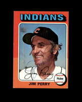 Jim Perry Hand Signed 1975 Topps Cleveland Indians Autograph