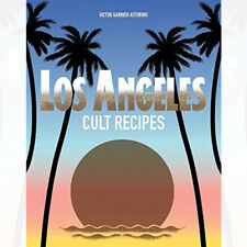 Los Angeles Cult Recipes Book By Victor Garnier Astorino Hardcover English NEW