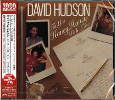 DAVID HUDSON-TO YOU HONEY. HONEY WITH LOVE-JAPAN CD Ltd/Ed B50