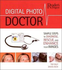 DIGITAL PHOTO DOCTOR How to Guide RESTORE FIX ENHANCE RETOUCH Images Pictures