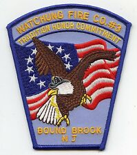 WATCHUNG FIRE COMPANY Bound Brook NEW JERSEY NJ Tradition Honor FIRE PATCH