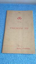 Massey Ferguson Faucheuse 832 Notice d'entretien 955001 M2 44 pages 1965