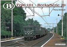 NicolasCollection 978-2-930748-02-3 Buch SNCB NMBS Type101 Reeks/Série29 Neu+OVP