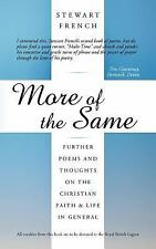More of the Same : Further Poems and Thoughts on the Christian Faith and Life...