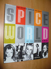 THE OFFICIAL BOOK OF THE MOVIE SPICE WORLD BY THE SPICE GIRLS PHOTO DEAN FREEMAN