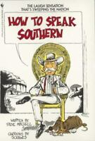 How to Speak Southern by Mitchell, Steve in Used - Very Good