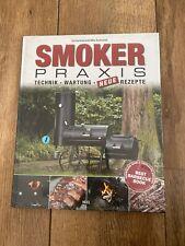 Aschenbrandt: Smoker-Praxis Technik Wartung Rezepte Grillen Smoken Handbuch NEU