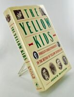 Joyce MILTON / YELLOW KIDS FOREIGN CORRESPONDENTS IN THE HEYDAY OF YELLOW 1st ed