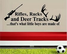RIFLES RACKS AND DEER TRACKS THATS WHAT LITTLE BOYS ARE MADE OF WALL DECAL STICK