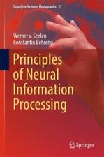 Cognitive Systems Monographs: Principles of Neural Information Processing 27...