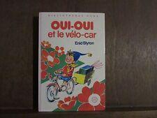 Enid Blyton: Oui-Oui et le vélo- car/Bibliothèque Rose Hachette
