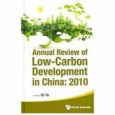 Annual Review of Low-Carbon Development in China : 2010 by Ye Qi (2013,...