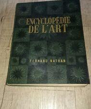 ENCYCLOPEDIE DE L ART FERNAND NATHAN LOUIS REAU LES ARTS PLASTIQUES 1951 *