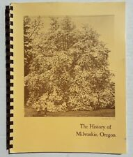 History of Milwaukie Oregon Illustrated Genealogy Clackamas County Illustrated