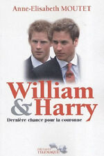William Et Harry ; Derniere Chance Pour La Couronne- LP