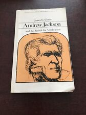 Library of American Biography: Andrew Jackson and the Search for Vindication...