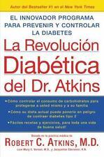 La Revolucion Diabetica del Dr. Atkins: El Innovador Programa para Pre-ExLibrary