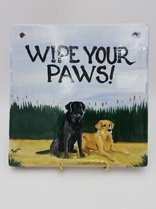 Zeppa Studios Hand Painted Wall Plaque hanging picture Wipe Your Paws labrador.