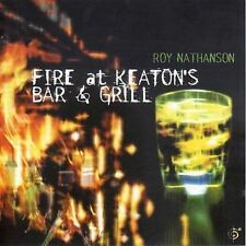 Fire at Keaton's Bar and Grill by Roy Nathanson (CD, Nov-2002, Six Degrees)
