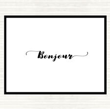 White Black Bonjour Quote Dinner Table Placemat