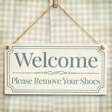 Welcome Please Remove Your Shoes - Handmade Wooden Door Sign / Wall Plaque