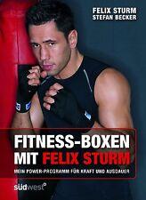 Fitness-Boxen mit Felix Sturm von Stefan Becker und Felix Sturm