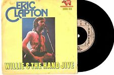 "ERIC CLAPTON - WILLIE AND THE HAND JIVE - RARE 7"" 45 VINYL RECORD PIC SLV 1974"