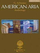 """AMERICAN ARIA ANTHOLOGY: BARITONE/BASS"" G. SCHIRMER 2004 1ST PB ED NF- 40 ARIAS"